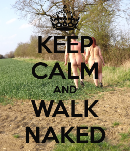 keep-calm-and-walk-naked-1